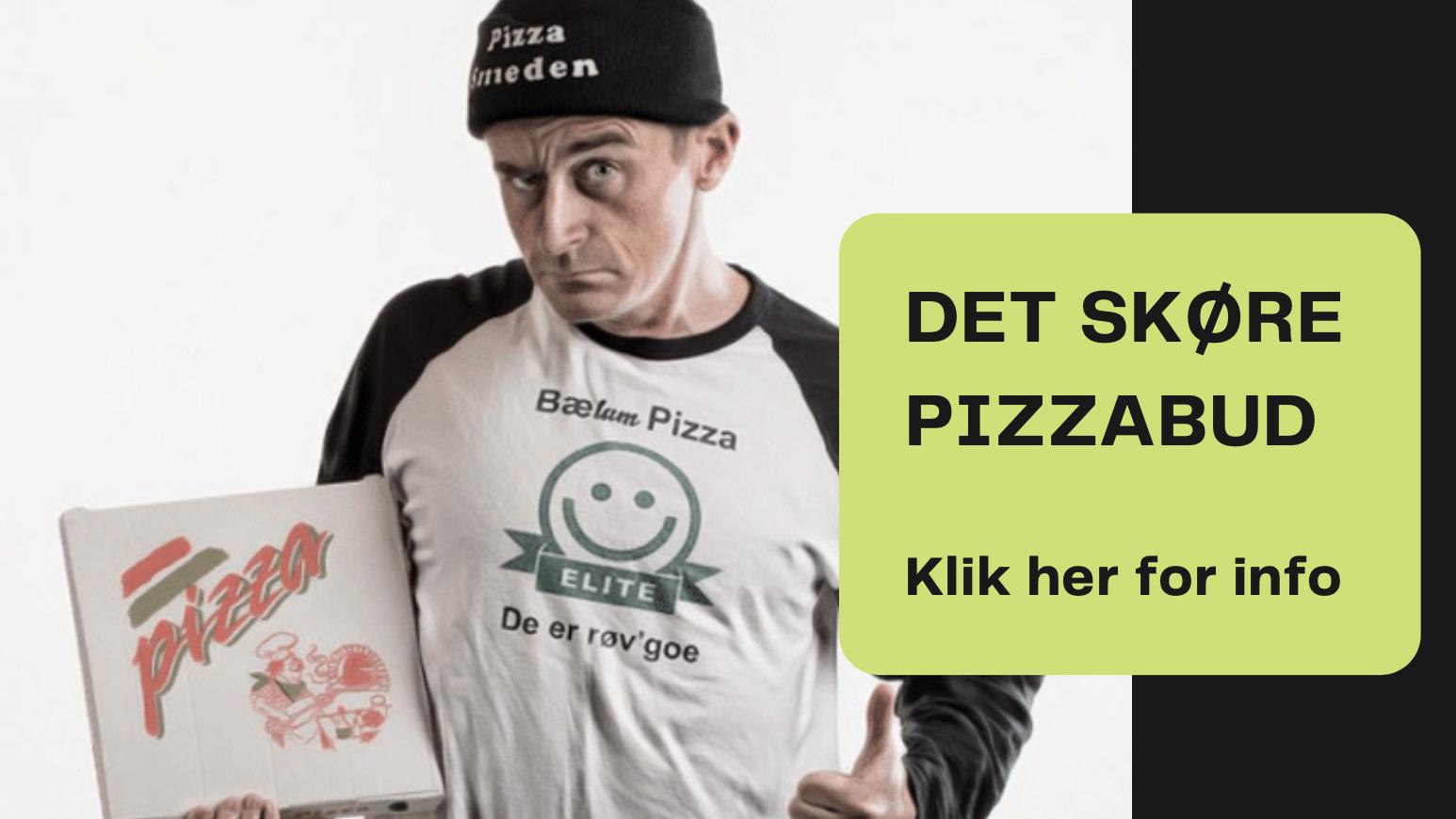 det skøre pizzabud